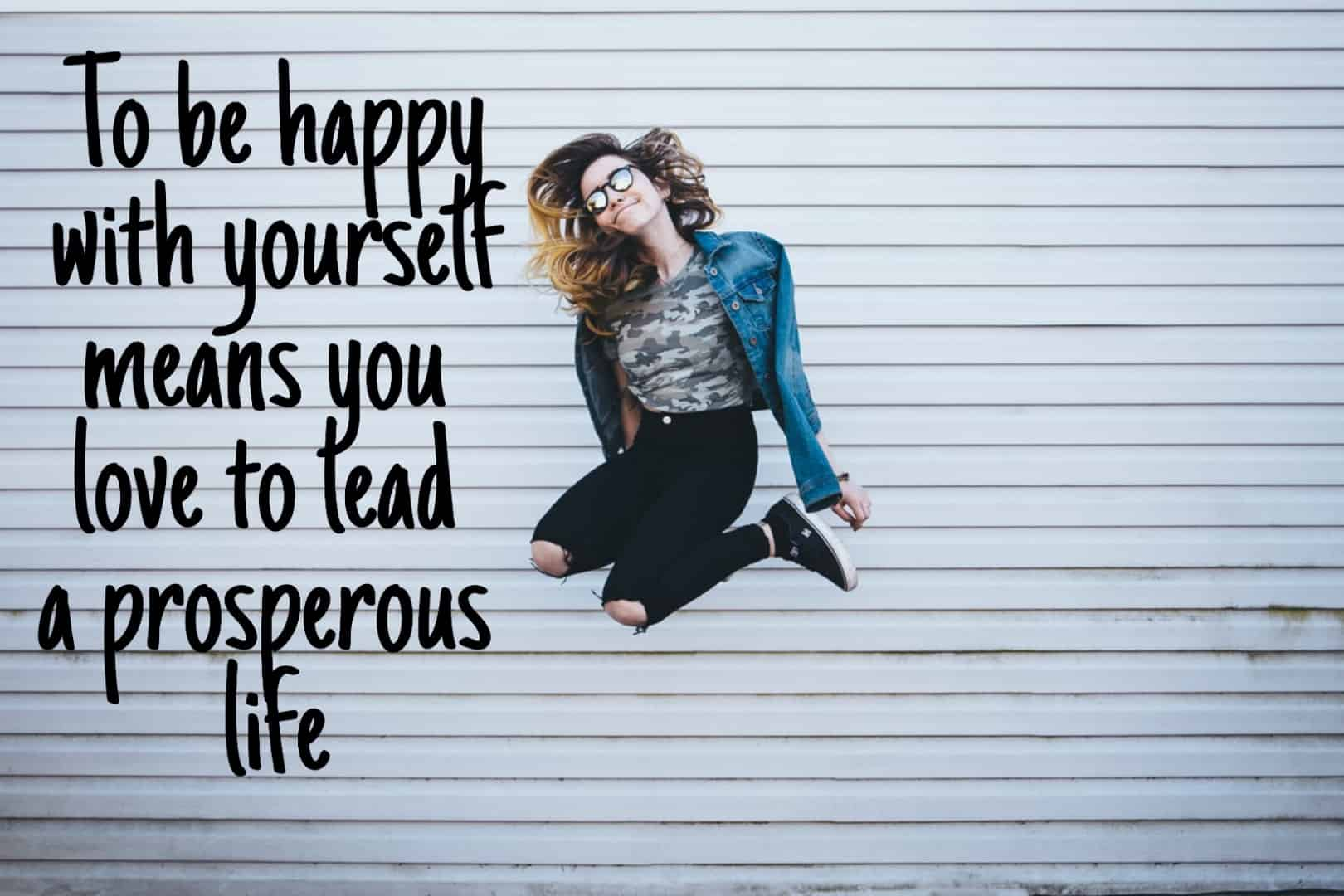be happy with yourself
