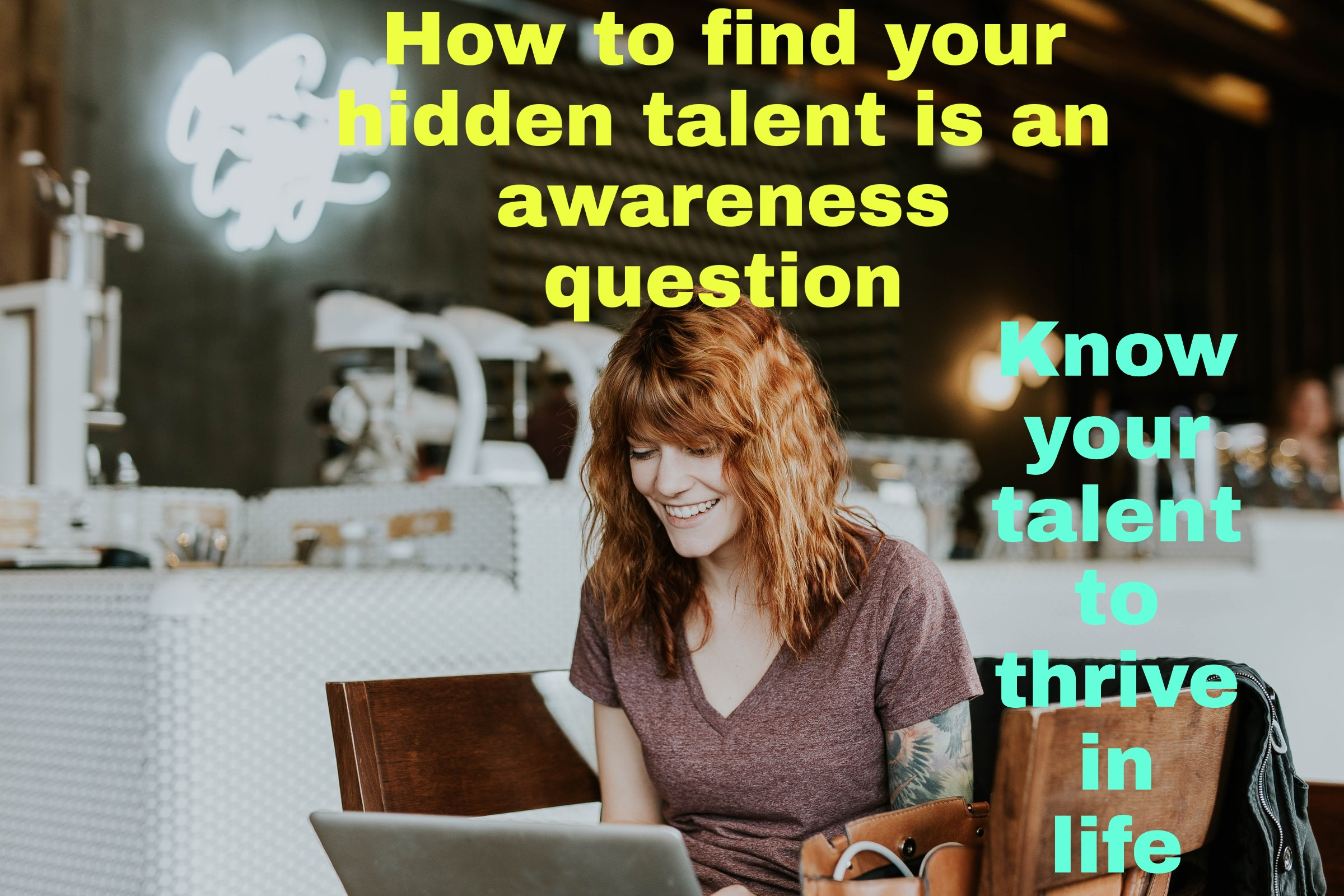 how to find your hidden talent