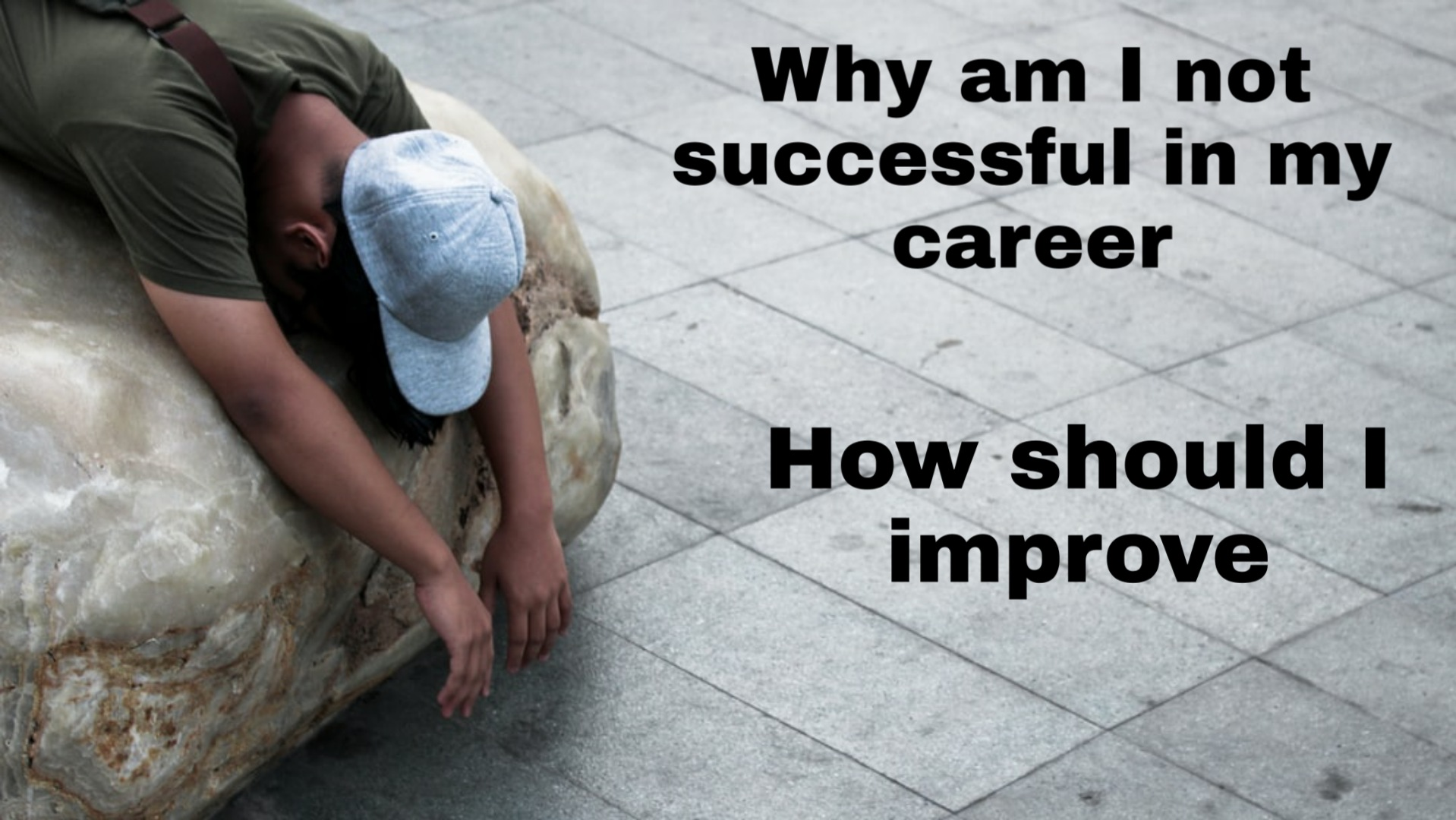 why am I not successful in my career