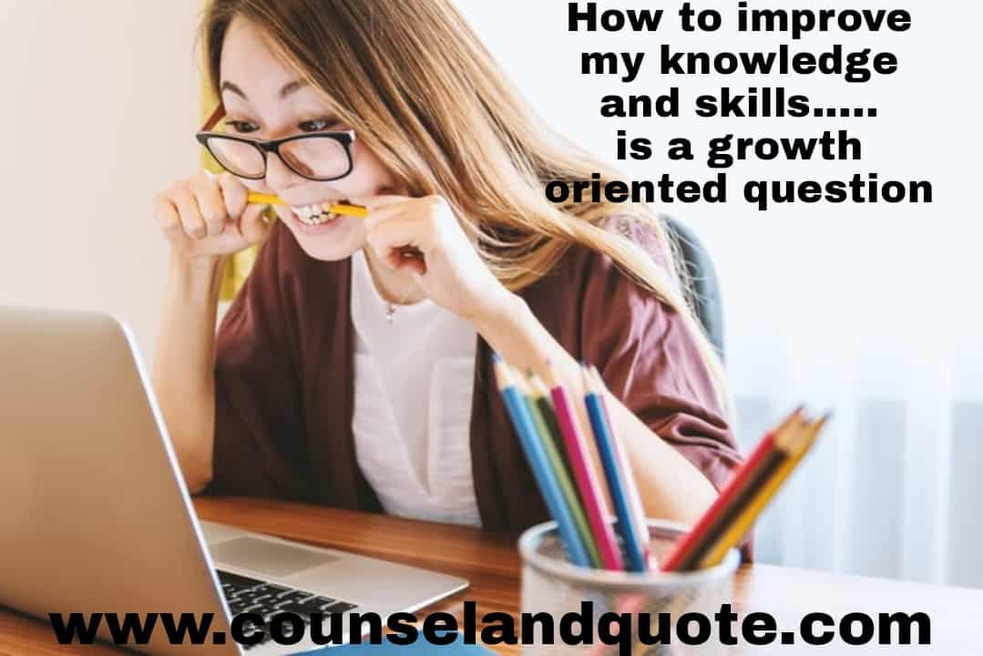 how to improve my knowledge and skills