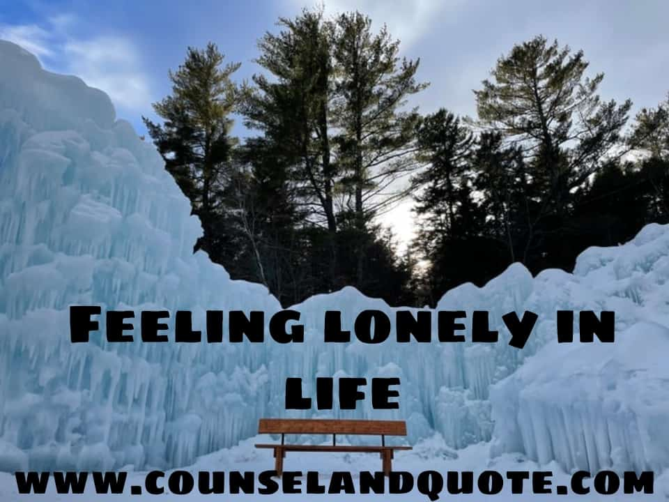 feeling lonely in life